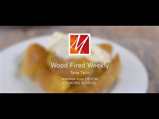 Manna from Devon's Tarte Tatin from the Woodfired Oven
