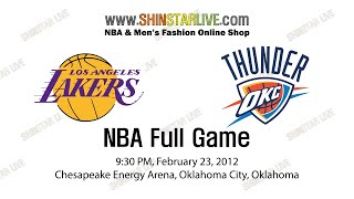 NBA LA Lakers@OKC Thunder 2012.02.24 -  Full Game