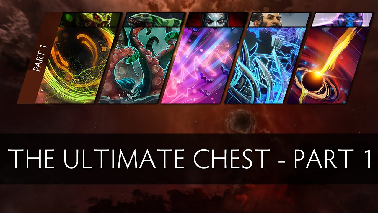 Dota 2 The Ultimate Chest - Part 1