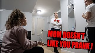MY MOM DOESN'T LIKE YOU PRANK ON GIRLFRIEND !!! (SHE CRIED)