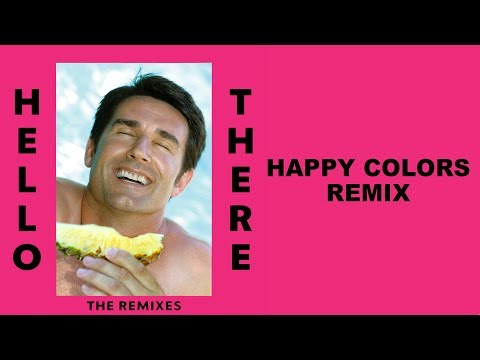 Dillon Francis - Hello There (ft. Yung Pinch) (Happy Colors Remix)