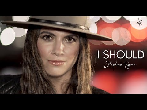 Stephanie Ryann - I Should (Official Music Video)