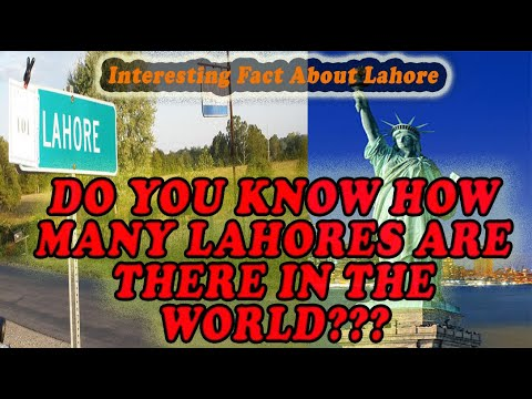 How many Lahores in the world| Lahore In America| Lahore In