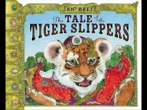 Tale of the Tiger Slippers by Jan Brett