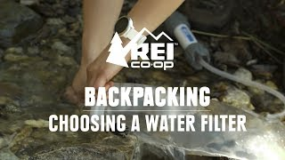 How to Choose a Backpacking Water Filter || REI