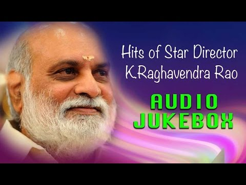 Top 10 Hits of K Raghavendra Rao | Best Telugu Songs Jukebox | Super Hit Songs Collection