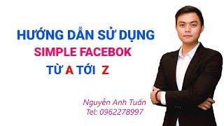 Hướng dẫn sử dụng phần mềm ATP Simple UID, Simple Facebook (mới nhất)