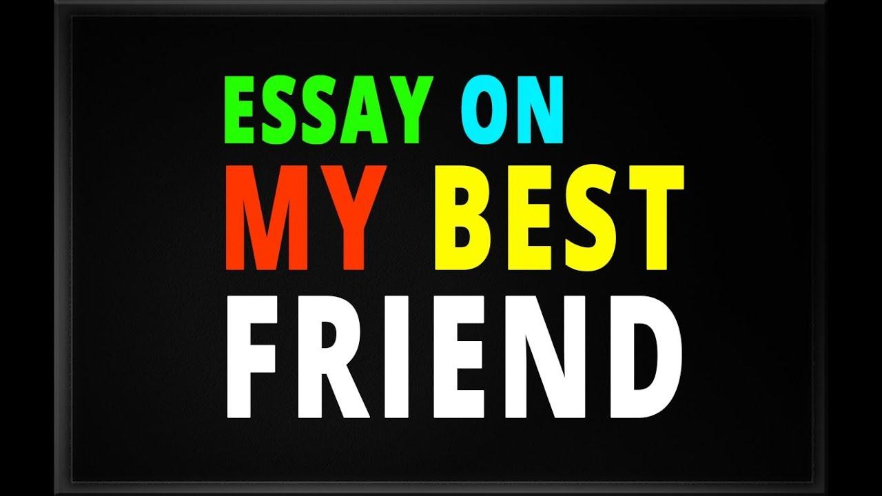 Essays about best friends