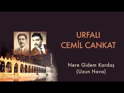 Urfalı Cemil Cankat - Nere Gidem Kardaş [ Urfalı Ahmet Ve Cemil Cankat © 2011 Kalan Müzik ]