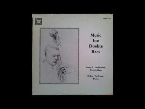 James VanDemark, Robert Spillman - Music for Double Bass, 1980
