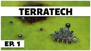 TerraTech - Ep. 1 - Back in the Game! -  Let's Play