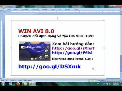 HƯỚNG DẪN SỬ DỤNG WIN AVI TẠO VCD  DVD 15 3 2011