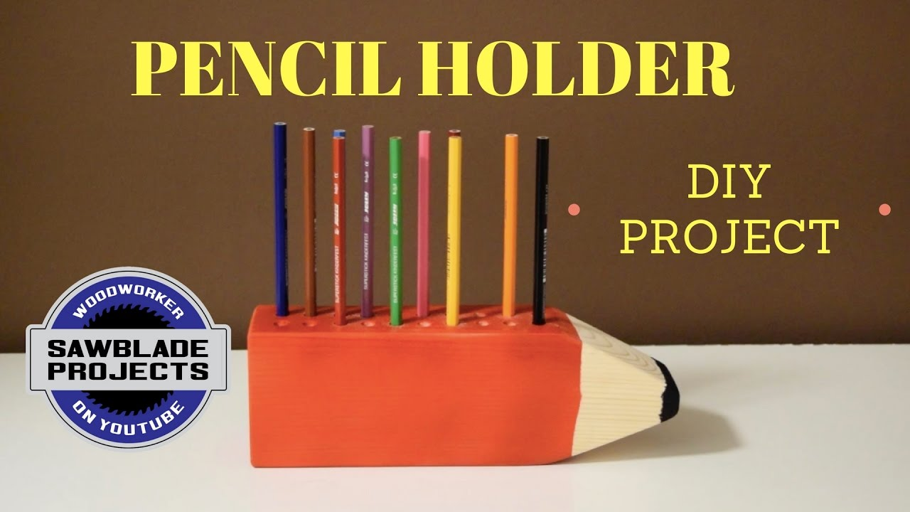 how to make a wooden pencil holder