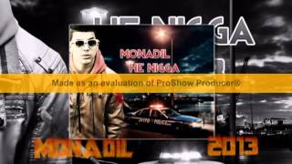 Monadil - He Niga 2013 La Nouvelle Genération