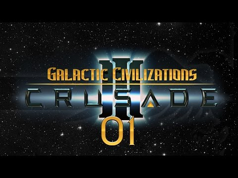 Galactic Civilizations 3 Crusade #01 SQUIRRELS IN SPACE [Sponsored] - Let's Play