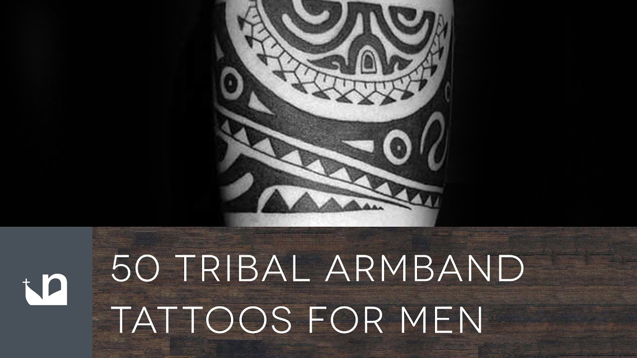 8573a0577e535 50 Tribal Armband Tattoos For Men - YouTube