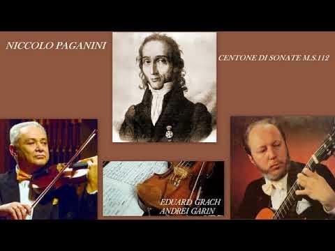 Niccolo Paganini: Centone di sonate, M.S.112, Lettera A, nos. 2-4, E.Grach and A.Garin