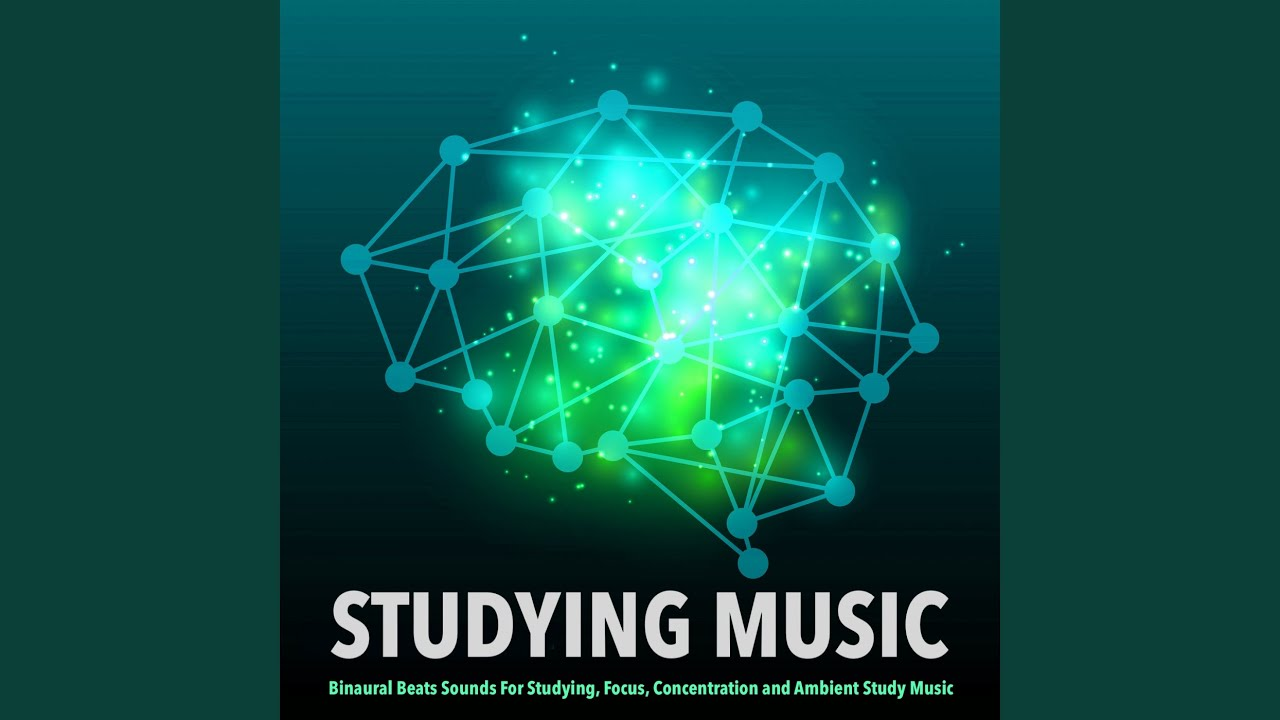 Binaural Beats Sounds For Studying - Study Music & Sounds