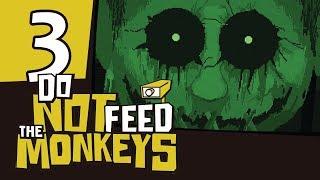 NAWIEDZONA LALKA || Do Not Feed the Monkeys [#3]