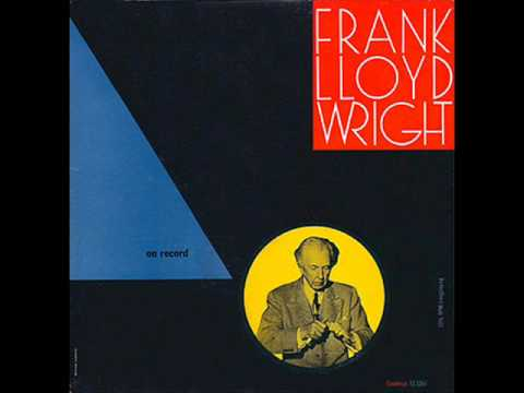 Frank Lloyd Wright on record, side 1