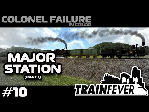 Train Fever Nordic DLC #10 : Major Station Construction Part 1