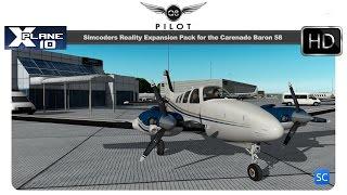 [X-Plane] SimCoders Reality Expansion Pack | Carenado B58 Baron  | Full Review