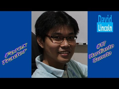 DL SHOW # 17 Hardianto Sunoto Forex Trader #David Lincoln, Indonesia