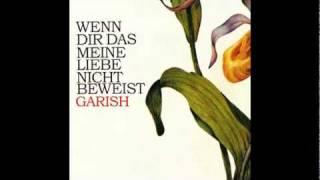 Garish - Die Wahrheit ist ich krieg den Mund nicht voll
