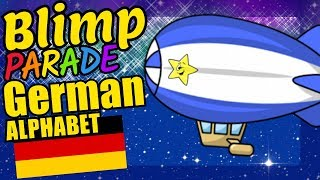 Blimps Teaching the German Alphabet Letters Educational Language Video for Kids