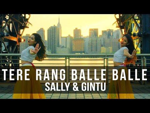 Tere Rang Balle Balle Choreography | Sally & Gintu | Bollygig
