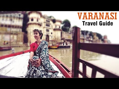 Varanasi Travel Guide - Banaras -Things to Do | India Ghoomo