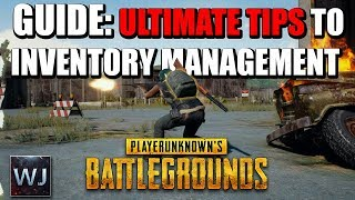 GUIDE: How to PROPERLY manage your inventory in PLAYERUNKNOWN