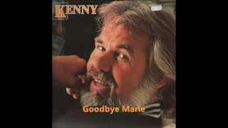 Kenny Rogers - Goodbye Marie