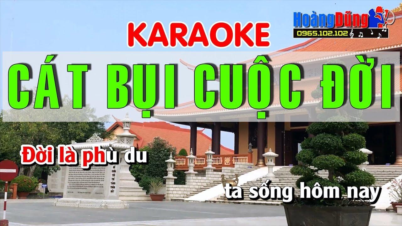 Cát Bụi Cuộc Đời Karaoke nhạc sống