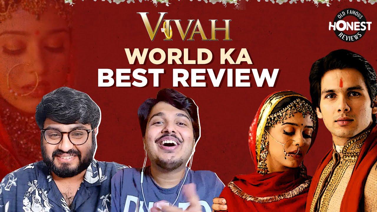 Honest Review Nostalgia: Sooraj Barjatya's Vivah | Shahid Kapoor,Amrita Rao | Zain & Shubham |MensXP