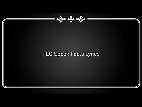 Tec- Speak Facts (Lyrics)
