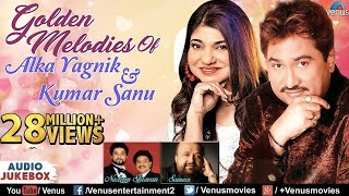 Gambar cover Kumar Sanu & Alka Yagnik - Golden Melodies | 90's Evergreen Songs | JUKEBOX | Romantic Hindi Songs