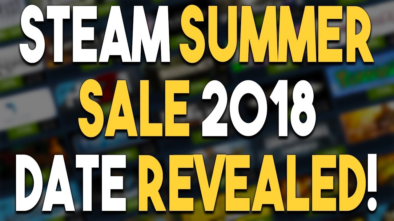2c88c2c3884 STEAM SUMMER SALE 2018 Date REVEALED! AWESOME Humble Bundle! - YouTube