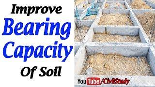 Useful Methods To Improve The Bearing Capacity Of Soil - Bearing Capacity Of Soil In Urdu/Hindi