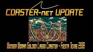 Wonder Woman Golden Lasso Coaster Announced for Six Flags Fiesta Texas 2018 - COASTER-net Update