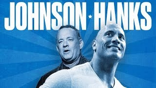 "Dwayne ""The Rock"" Johnson and Tom Hanks for President"