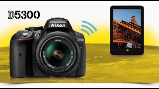 nikon d5300 wifi file transfer