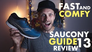 The fast and comfy running shoe - Saucony Guide 13 Review