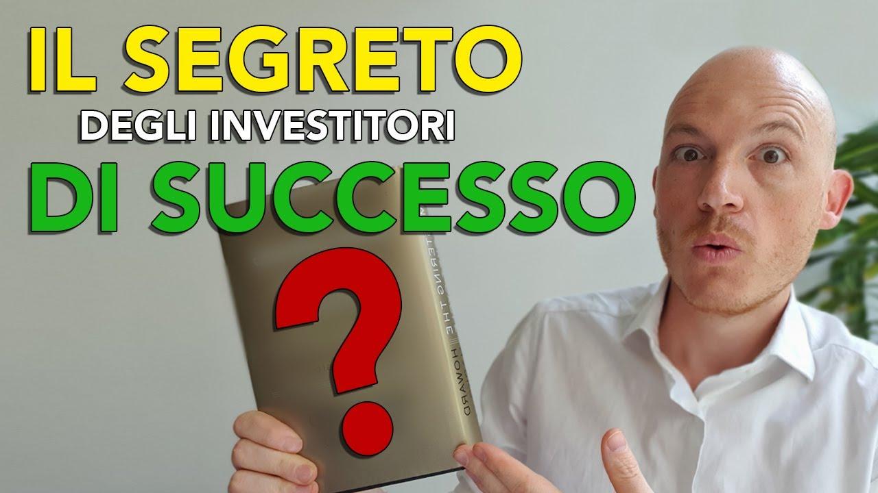 Il segreto degli investitori di successo