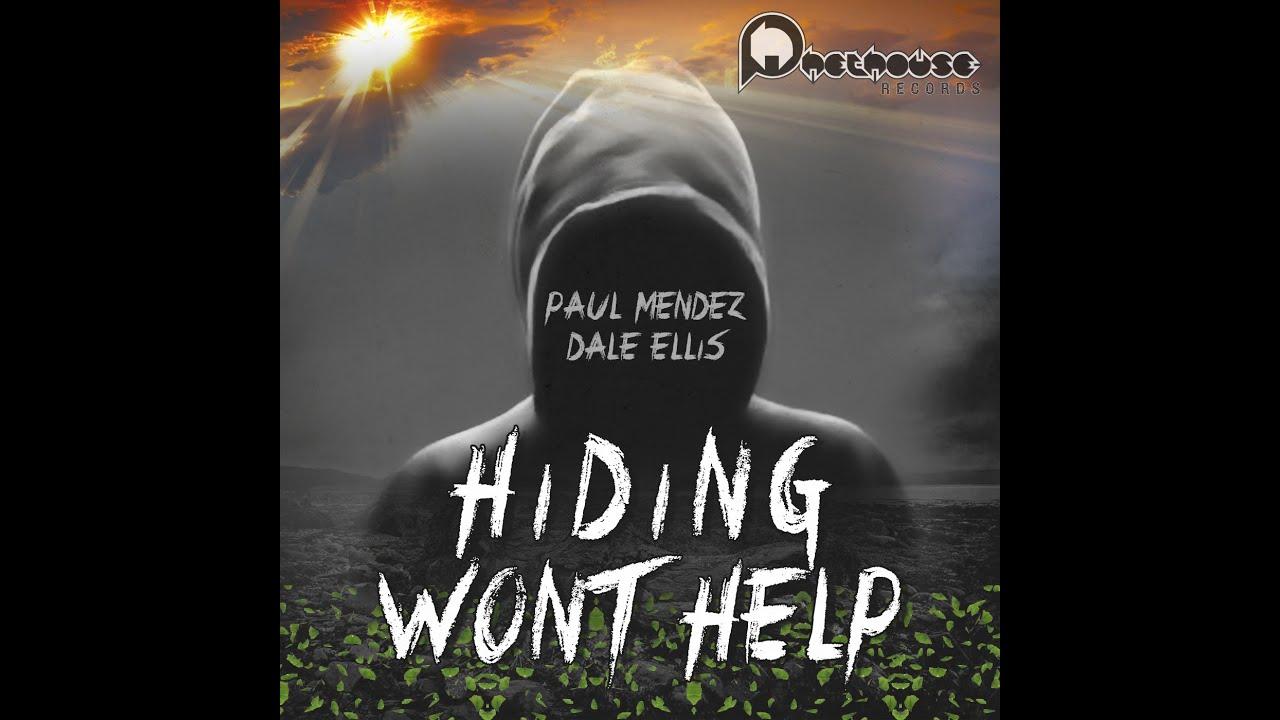 Paul Mendez & Dale Ellis Hiding won t help