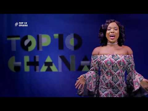 Top 10 Ghana | Becca's You & I, Mr. Eazi's 'Feelings' & VVIP's 'Wala to Walasa'
