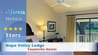 Napa Valley Lodge, Yountville Hotels - California