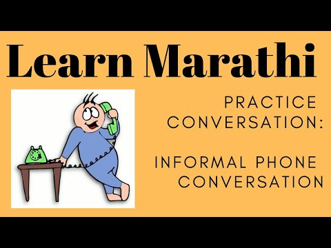 Simple Marathi Conversation Informal Phone Conversation : Le