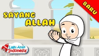 Video Lagu Anak Islami - Aku Sayang Allah - Lagu Anak Indonesia download MP3, 3GP, MP4, WEBM, AVI, FLV Februari 2018