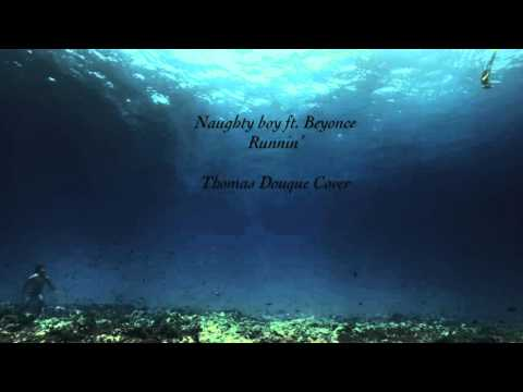 Naughty Boy - Runnin' (ft. Beyonce) Thomas Douque PianoOrchestra Cover